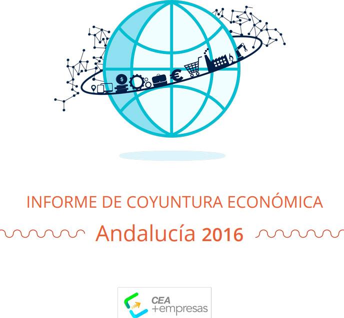 Informe de Coyuntura Económica Andalucía 2016
